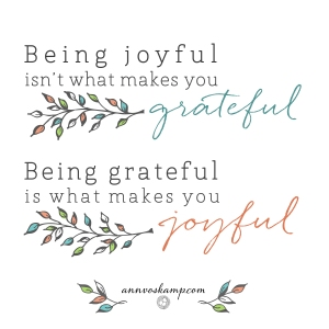 Being Joyful Grateful