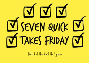 It's Friday, so that means Seven Quick Takes! @emily_m_deardo