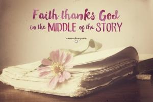 FaithThanksGodInTheMiddleOfTheStory2[2]